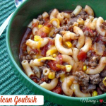 American Goulash – Weekend Potluck 295