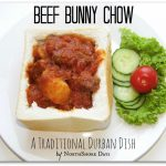 Inspiration Cafe ~ Durban Beef Bunny Chow – Food From Our Heritage Series