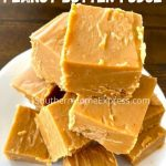 2-Ingredient Peanut Butter Fudge – Weekend Potluck 448