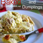 Baked Chicken and Dumplings – Weekend Potluck 397