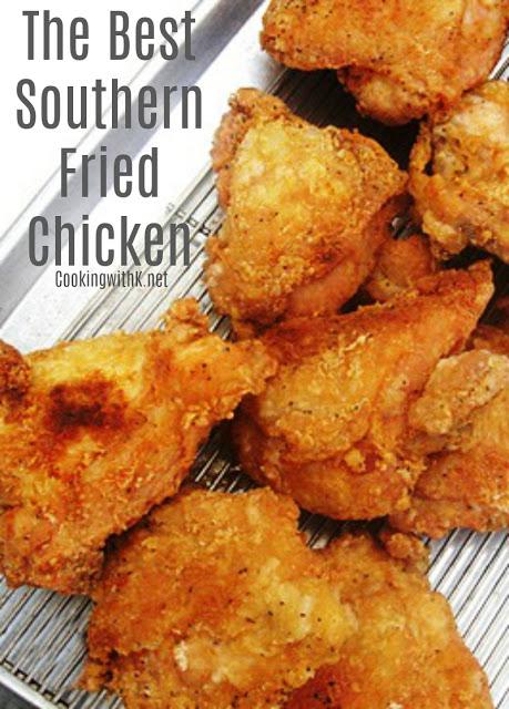 Best Southern Fried Chicken Recipe Weeknd Potluck Feature