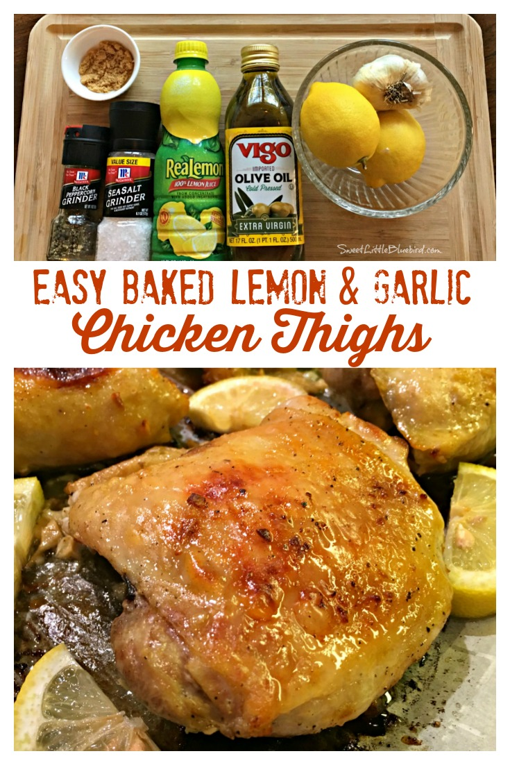 EASY BAKED LEMON & GARLIC CHICKEN THIGHS - Sweet Little Bluebird