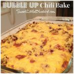 Bubble Up Chili Bake