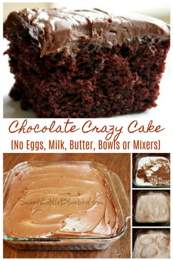CHOCOLATE CRAZY CAKE - No Eggs, Milk Butter, Bowls or Mixers! Sweet Little Bluebird