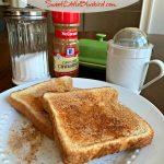 Cinnamon Sugar Toast (Perfect Cinnamon and Sugar Mixture)