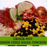 Tried & True Tuesday ~ Crock-Pot Green Chile Salsa Chicken
