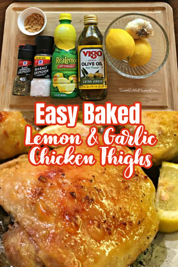 Easy Baked Lemon and Garlic Chicken Thighs