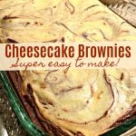 Easy Cheesecake Brownies (AKA, Marble Cream Cheese Brownies)
