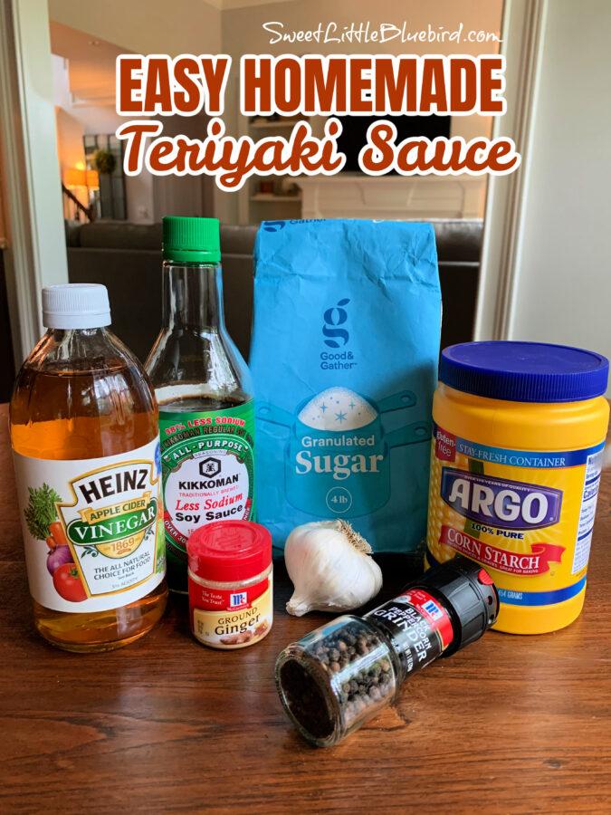 Easy Teriyaki Chicken with Homemade Sauce made withBoneless skinless chicken thighs, soy sauce, apple cider vinegar, sugar, ground ginger, garlic, black pepper and cornstarch.