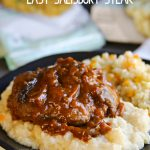 Easy Salisbury Steak – Weekend Potluck 300