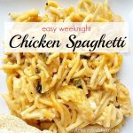 Easy Weeknight Chicken Spaghetti – Weekend Potluck 260