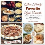 Three Family Favorite Apple Dessert Recipes