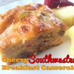 Cheesy Southwestern Breakfast Casserole – Weekend Potluck 330