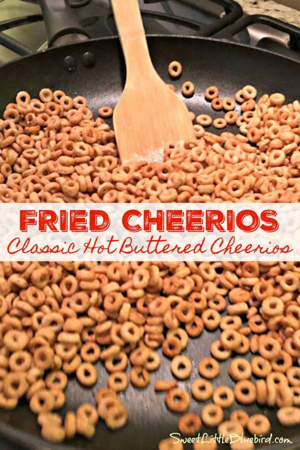 FRIED CHEERIOS (aka, HOT BUTTERED CHEERIOS) - Sweet Little Bluebird