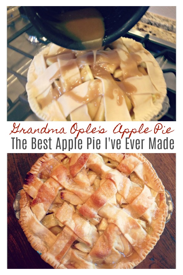 Grandma Ople's Famous Apple Pie - The Best Apple Pie I've Ever Made