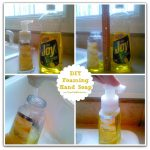 Make Your Own Foaming Hand Soap ~ Easy as 1-2-3!