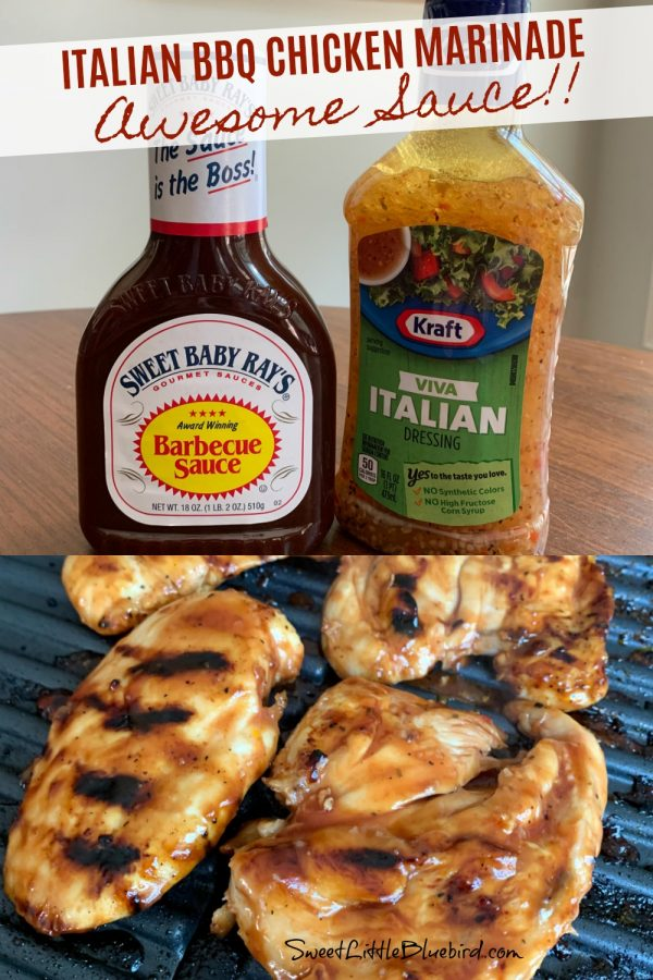 ITALIAN BBQ CHICKEN MARINADE (3-Ingredient Recipe) - aka, Awesome Sauce!!