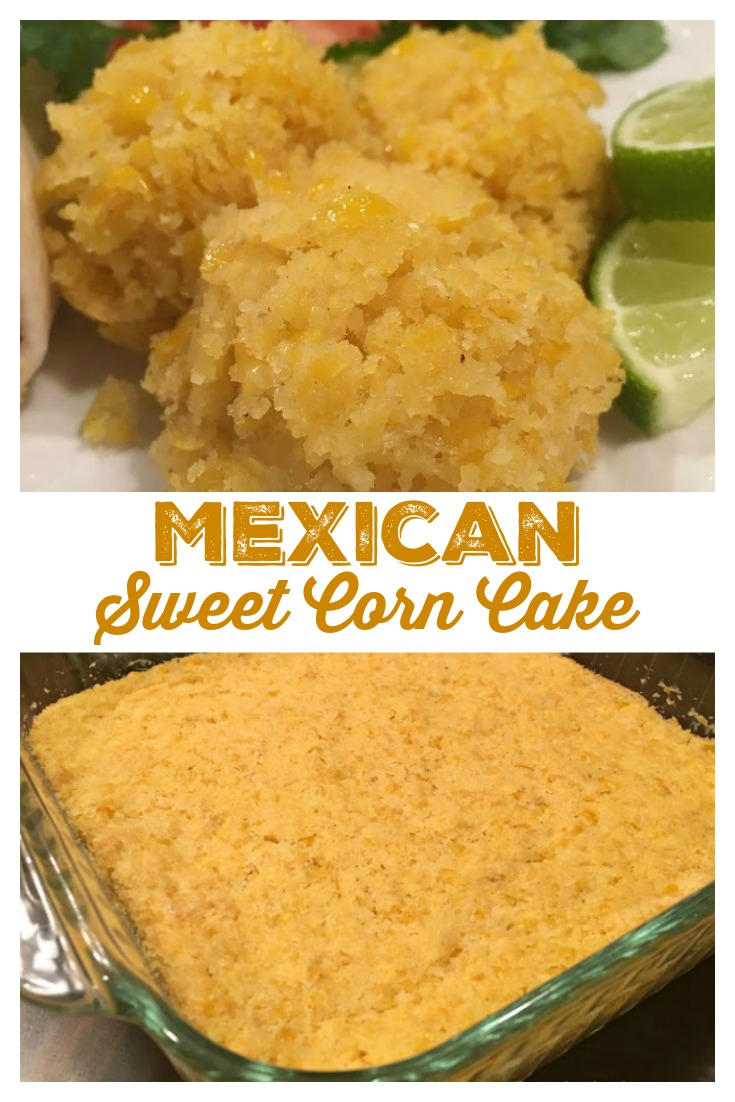 MEXICAN SWEET CORN CAKE from Sweet Little Bluebird