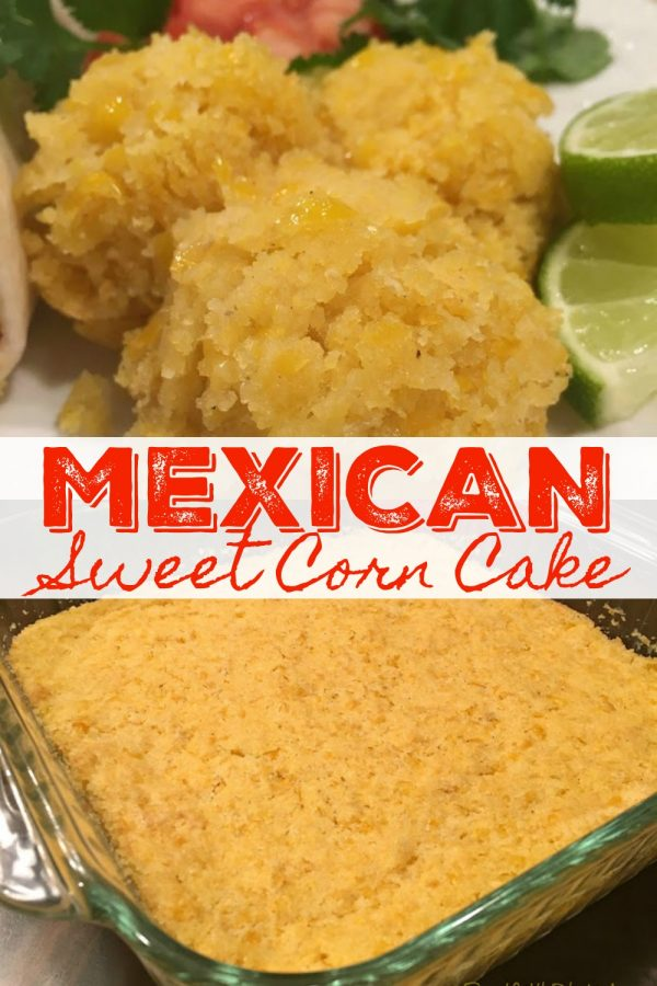 MEXICAN SWEET CORN CAKE - Sweet Little Bluebird