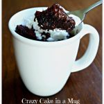 Crazy Cake in a Mug ~  No Eggs, Milk or Butter, Ready in Minutes