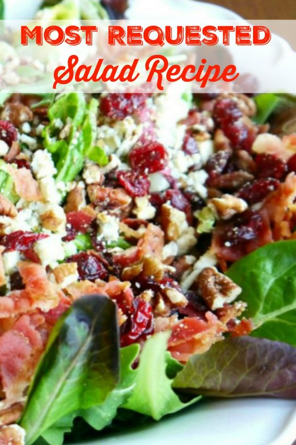 Most Requested Salad Recipe