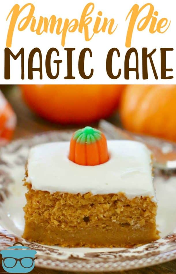 Pumpkin Pie Magic Cake by The Country Cook - Weekend Potluck 394