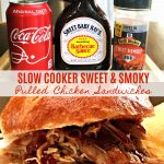 Easy Slow Cooker Sweet & Smoky Pulled Chicken Sandwiches