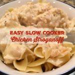 Easy Slow Cooker Chicken Stroganoff