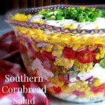 Southern Cornbread Salad – Weekend Potluck 182