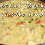 Superior Chicken Noodle Soup – Weekend Potluck 383