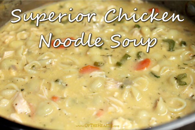 Superior Chicken Noodle Soup - Weekend Potluck 383