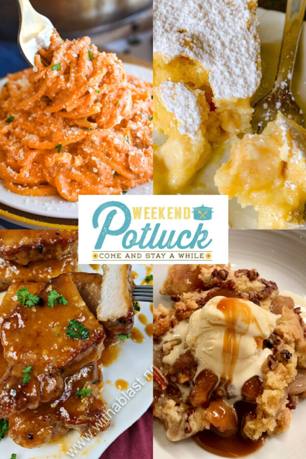 Collage with Weekend Potluck features - Magic Cake with Autumn Apples, One Pot Million Dollar Spaghetti and Oven Roasted, 1000 Island Tangy Pork Chops and Easy Apple Dump Cake.