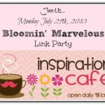Inspiration Cafe – Bloomin' Marvelous Link Party