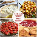 15 Quick & Easy Favorite Party Appetizers