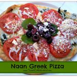 Tried & True Tuesday ~ Naan Greek Pizza