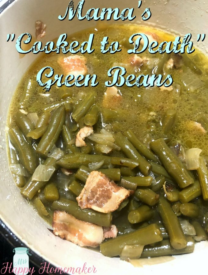 Mama's Cooked To Death Green Beans - Weekend Potluck
