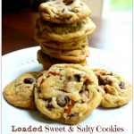 Loaded Sweet & Salty Cookies